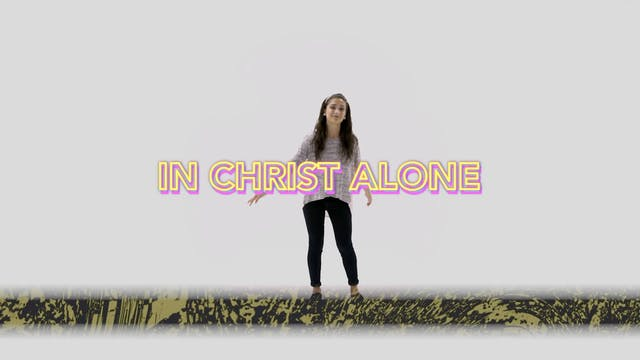 In Christ Alone - Hand Motions