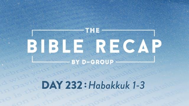 Day 232 (Habakkuk 1-3)