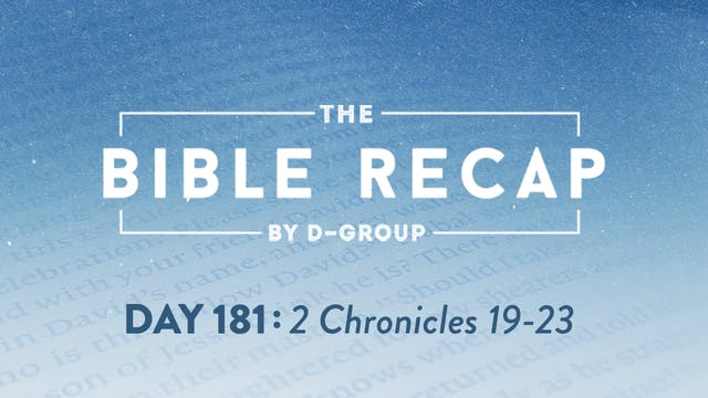 Day 181 (2 Chronicles 19-23)