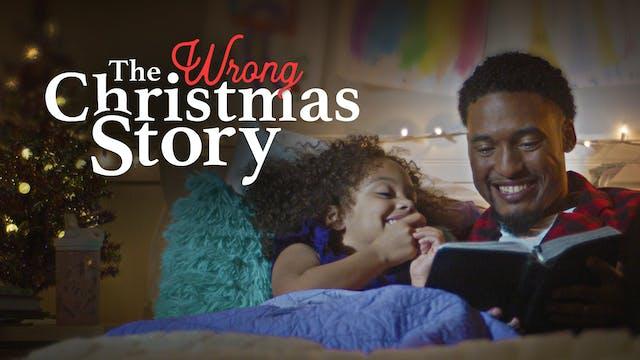 The Wrong Christmas Story