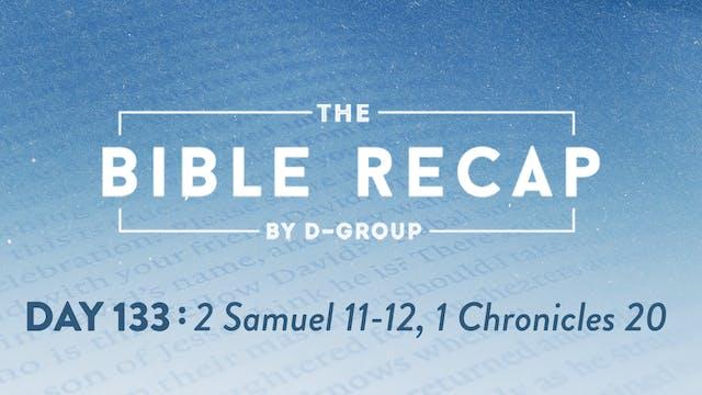 Day 133 (2 Samuel 11-12, 1 Chronicles...