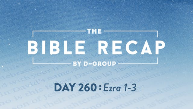 Day 260 (Ezra 1-3)