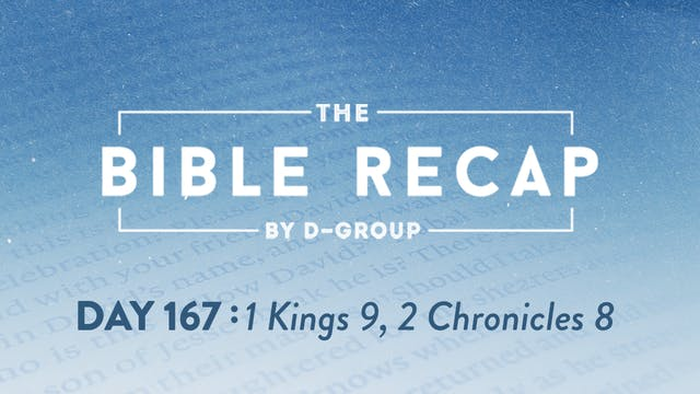 Day 167 (1 Kings 9, 2 Chronicles 8)