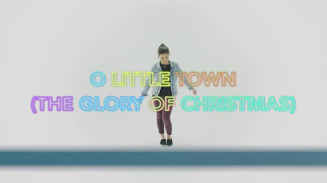 O Little Town (The Glory of Christmas...