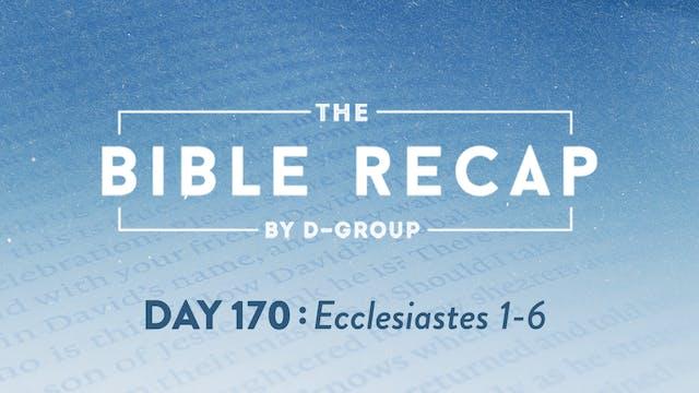 Day 170 (Ecclesiastes 1-6)