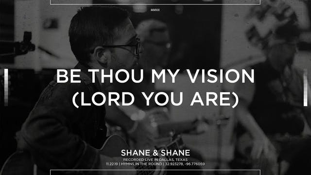Be Thou My Vision (Lord You Are) [Aco...