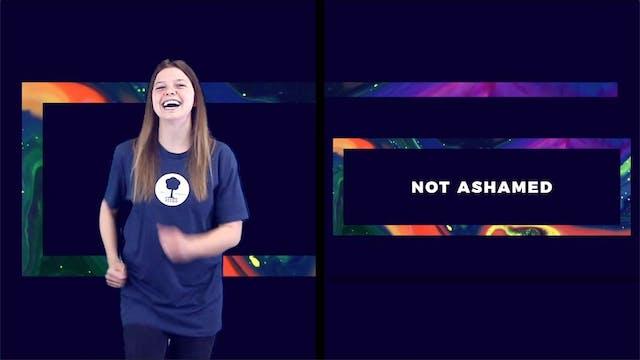 Not Ashamed (Romans 1:16-17 ESV) with...