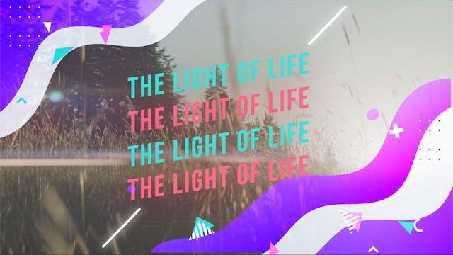 The Light Of Life (John 8:12 ESV)