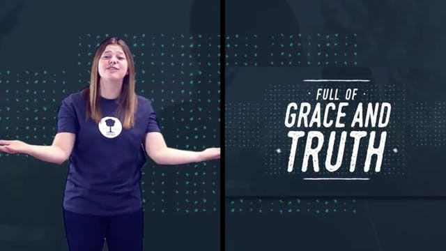 Grace And Truth (John 1:14) with Hand...