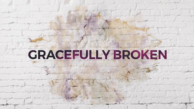 Gracefully Broken