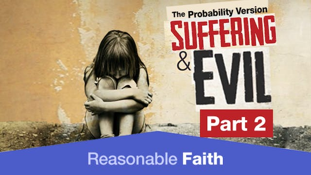 Suffering and Evil: The Probability V...