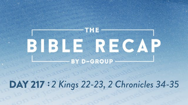 Day 217 (2 Kings 22-23, 2 Chronicles ...