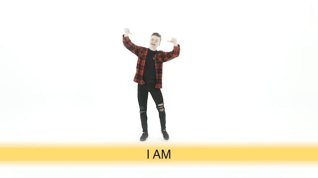 I Am - Hand Motions