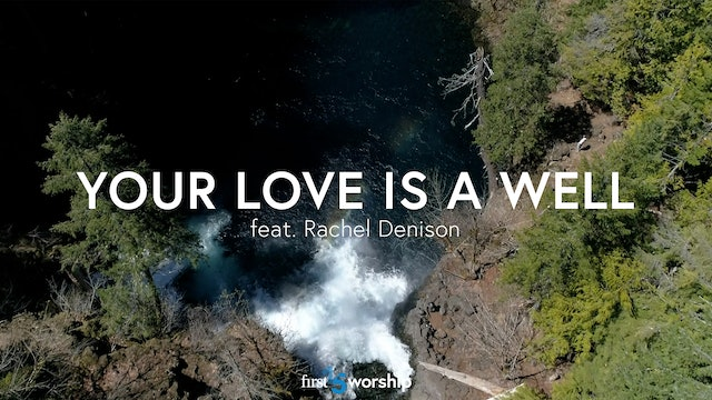 Your Love Is A Well