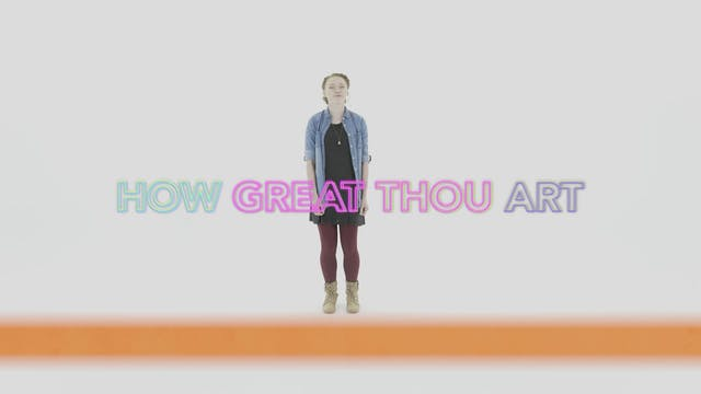 How Great Thou Art - Hand Motions