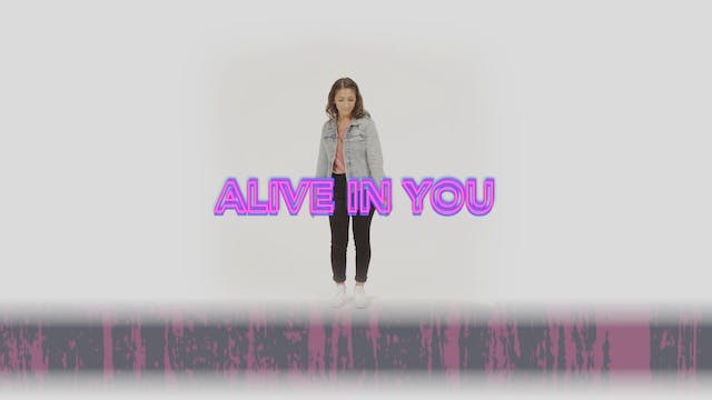 Alive in You - Hand Motions