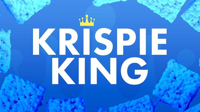 Krispie King