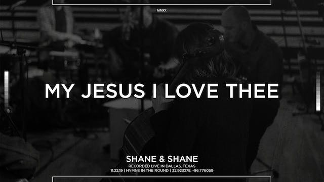 My Jesus I Love Thee [Acoustic]