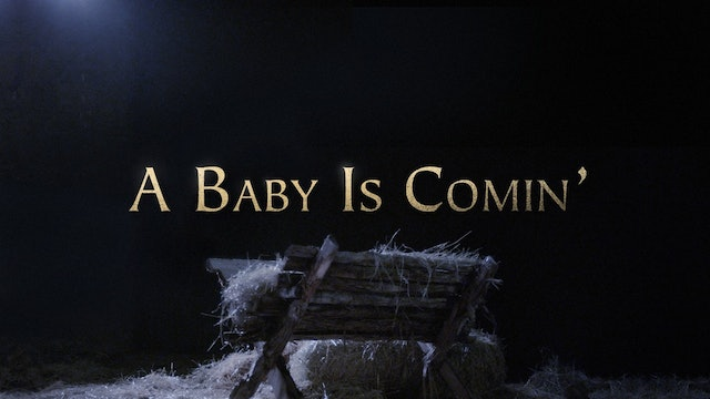 A Baby Is Comin'