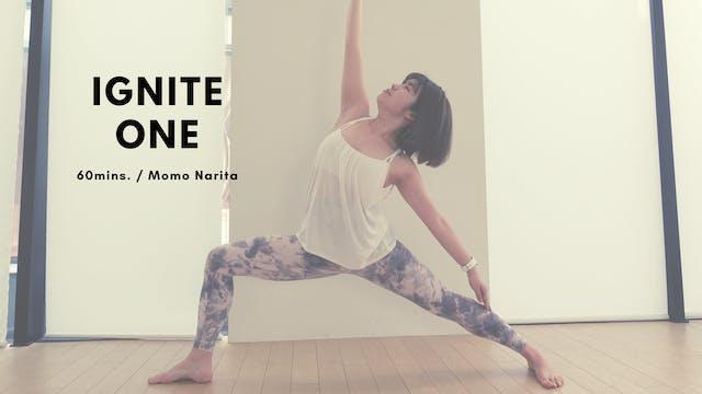 IGNITE ONE by Momo Narita - 60mins.