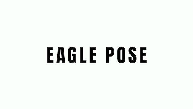 Eagle Pose Breakdown
