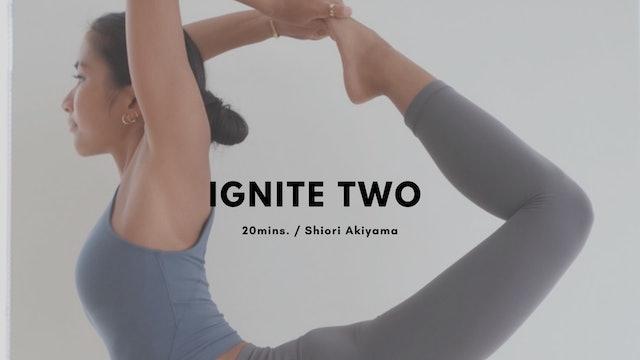 IGNITE TWO by Shiori Akiyama - 20 mins.