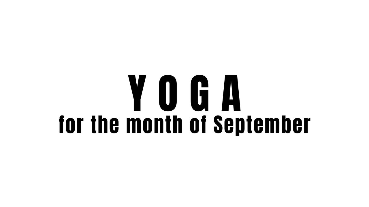 Yoga for the month of September