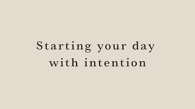 Starting your day with intention by H...