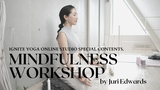 Mindfulness Workshop by Juri Edwards