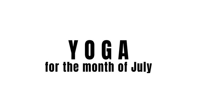 Yoga for the month of July