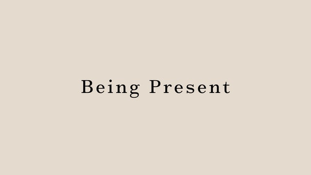 Being Present by Miyuki Kai