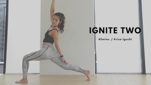 IGNITE TWO by Arisa Iguchi - 45mins.