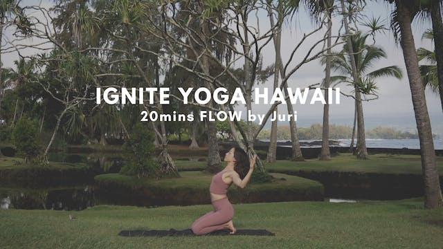 IGNITE YOGA HAWAII - 20mins Morning F...