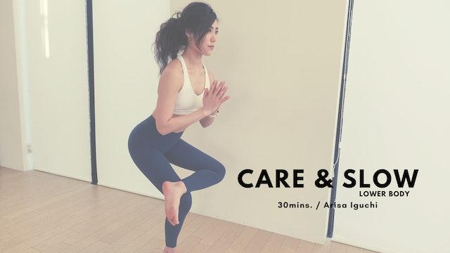 Care & Slow by Arisa Iguchi - 30mins.