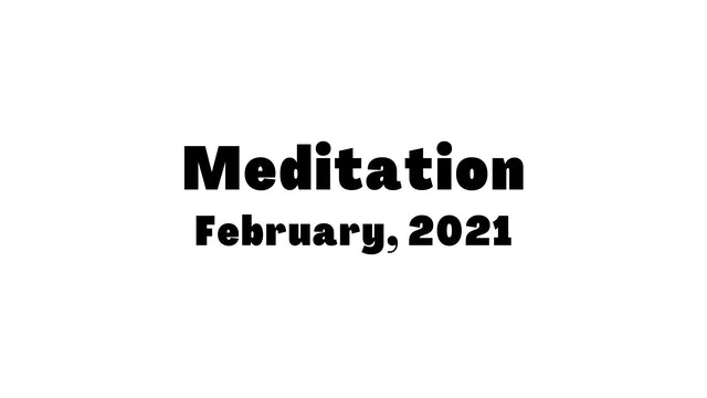 February Meditation