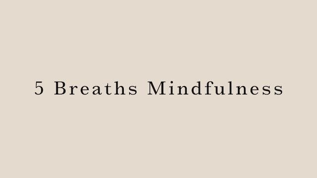 5 breaths mindfulness by Miyuki Kai