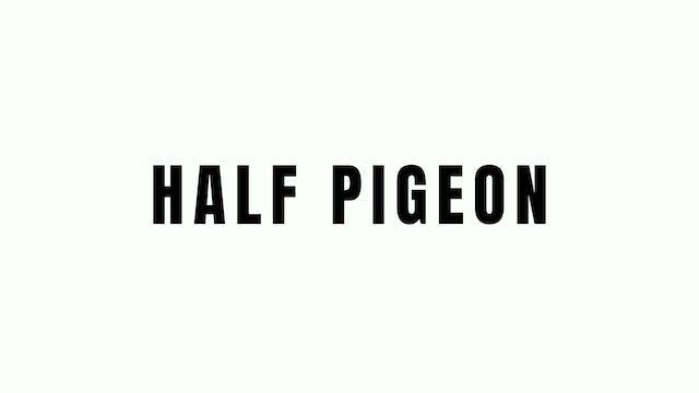 Half Pigion Breakdown