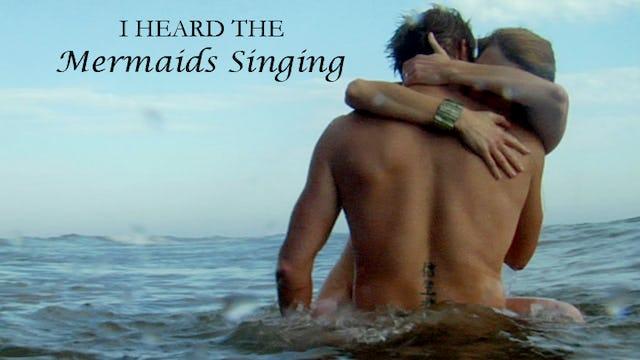 I Heard The Mermaids Singing