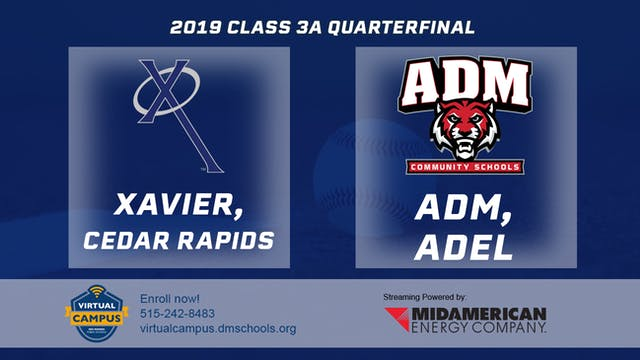 2019 Baseball 3A Quarterfinal - Xavie...