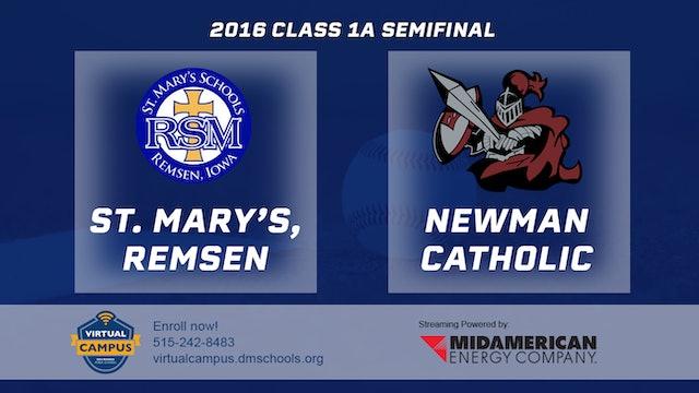 2016 1A Baseball Semi Finals: St. Mary's, Remsen vs. Newman Catholic, Mason CIty