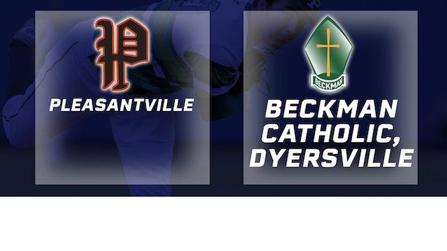 2016 Baseball 2A Quarterfinal - Pleasantville vs. Beckman