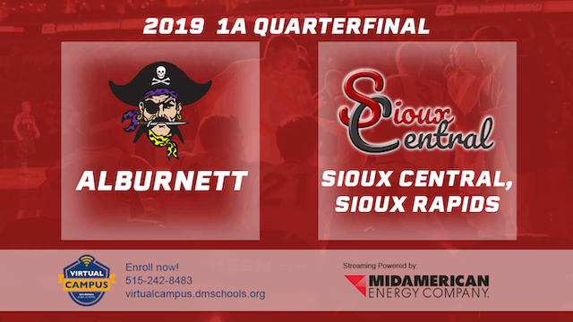 2019 Basketball 1A Quarterfinal - Alburnett vs. Sioux Central, Sioux Rapids