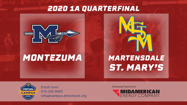 2020 Basketball 1A Quarterfinal - Montezuma vs. Martensdale-St. Mary's
