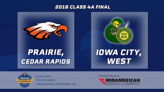 2016 Baseball 4A Final - Prairie, Ced...