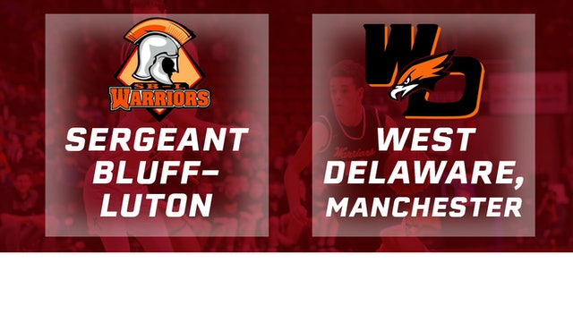 2017 Basketball 3A Semifinal (Sergeant Bluff-Luton vs. West Delaware,Manchester)