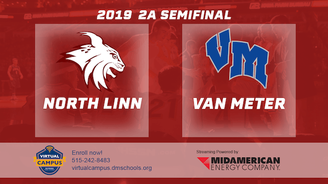2019 Basketball 2A Semifinal - North Linn, Troy Mills vs. Van Meter