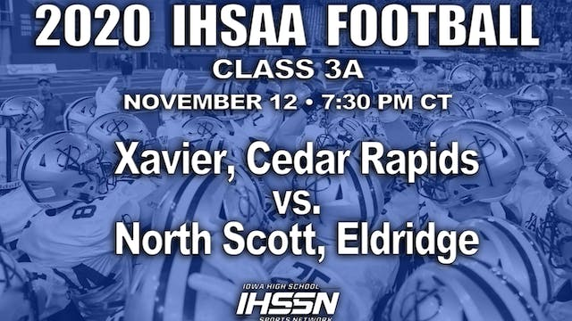 2020 IHSAA FB Semi Final - 3A - Xavie...