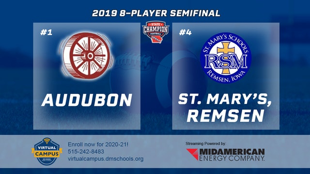2019 Football 8-Player Semifinal - #3 Audubon vs. #4 St. Mary's, Remsen