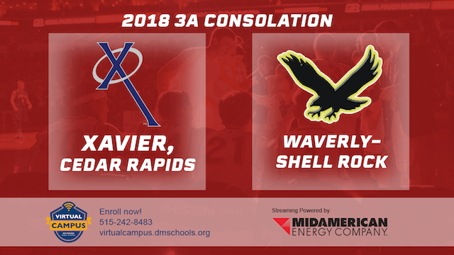 2018 Basketball 3A Consolation (Xavier, Cedar Rapids vs. Waverly-Shell Rock)