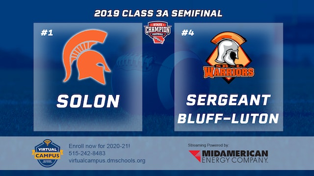 2019 Football 3A Semifinal - #1 Solon vs. #4 Sergeant Bluff-Luton
